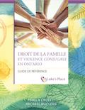 Droit de la famille et violence conjugale en Ontario – Guide de référence